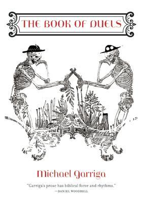 The Book of Duels: Flash Fiction, Garriga, Michael