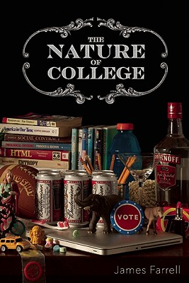 The Nature of College, Farrell, James J.
