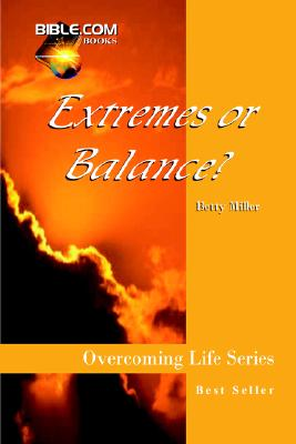 Extremes or Balance?, Miller, Betty