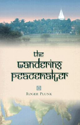 The Wandering Peacemaker, Plunk, Roger
