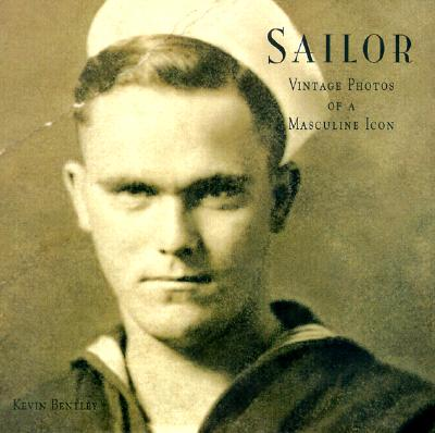 Image for Sailor: Vintage Photos of a Masculine Icon