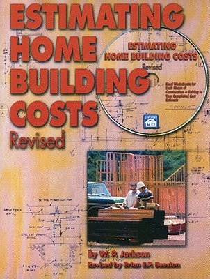 Estimating Home Building Costs Revised, W. P. Jackson