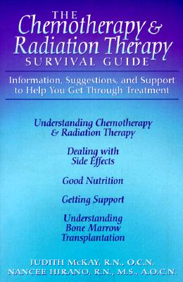 Image for CHEMOTHERAPY AND RADIATION THERAPY SURVIVAL GUIDE