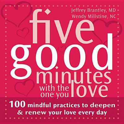 FIVE GOOD MINUTES WITH THE ONE YOU LOVE, JEFFREY BRANTLEY