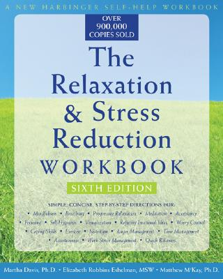 Image for RELAXATION & STRESS REDUCTION WORKBOOK, THE SIXTH EDITION