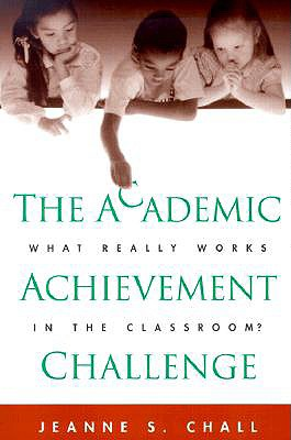 Image for Academic Achievement Challenge : What Really Works in the Classroom?