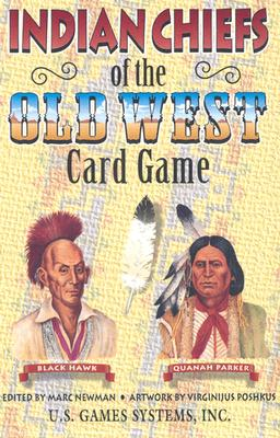 Indian Chiefs of the Old West Card Game (Old West Card Games)