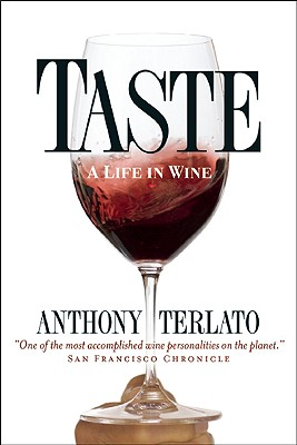 Image for Taste: A Life In Wine