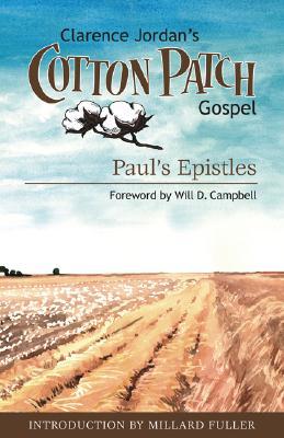Cotton Patch Gospel: Paul's Epistles (Volume 3), Clarence Jordan