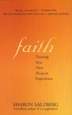 Image for Faith: Trusting Your Own Deepest Experience