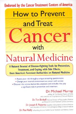 How to Prevent and Treat Cancer with Natural Medicine, Michael Murray