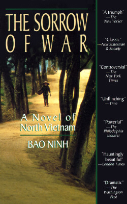 The Sorrow of War: A Novel of North Vietnam, Bao Ninh