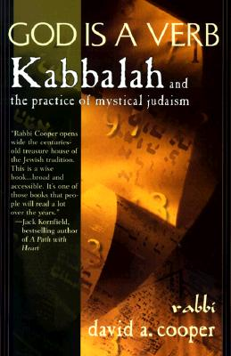 "God Is a Verb : Kabbalah and the Practice of Mystical Judaism, ""COOPER, DAVID A."""