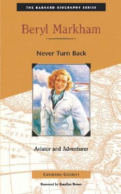 Image for Beryl Markham : Never Turn Back