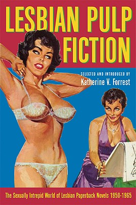 Image for Lesbian Pulp Fiction: The Sexually Intrepid World of Lesbian Paperback Novels 1950-1965