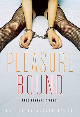 Image for Pleasure Bound: True Bondage Stories