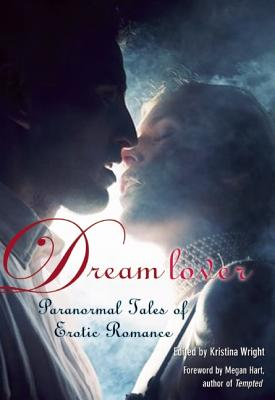 Image for Dream Lover: Paranormal Tales of Erotic Romance