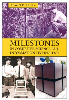 Image for Milestones in Computer Science and Information Technology