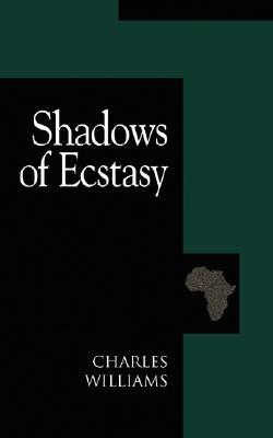 Shadows of Ecstasy, CHARLES WILLIAMS