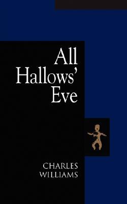 All Hallows' Eve, CHARLES WILLIAMS
