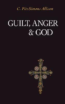 Guilt, Anger, and God, C. Fitzsimons Allison