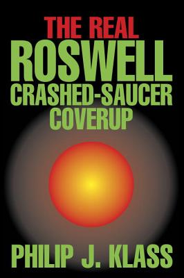 Image for The Real Roswell Crashed-Saucer Coverup