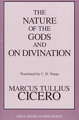 Image for The Nature of the Gods and on Divination (Great Books in Philosophy)