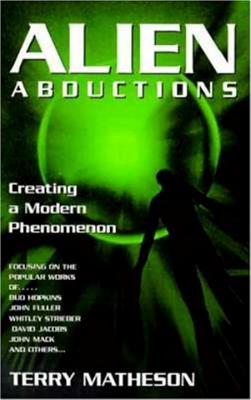 Image for Alien Abductions : Creating a Modern Phenomenon
