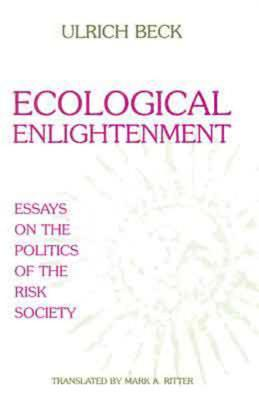 Image for Ecological Enlightenment: Essays on the Politics of the Risk Society