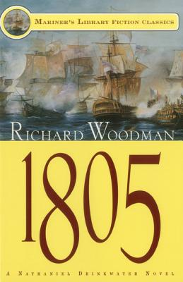 Image for 1805: #6 A Nathanial Drinkwater Novel (Mariners Library Fiction Classic)
