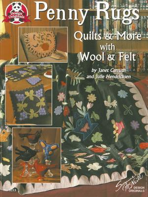Image for Penny Rugs, Quilts & More With Wool & Felt