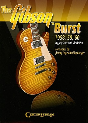 Image for The Gibson 'Burst: 1958-1960 (Guitar)