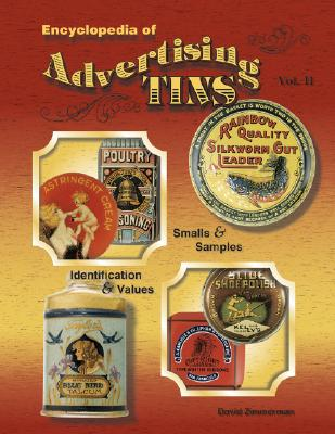 Image for Encyclopedia of Advertising Tins, Vol. 2: Smalls & Samples, Identification & Values