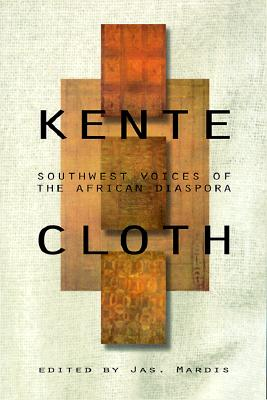 Image for Kentecloth: Southwest Voices of the African Diaspora