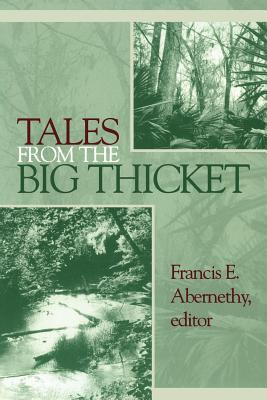 Image for Tales from the Big Thicket (Number One in The Temple Big Thicket Series) (Volume 1)