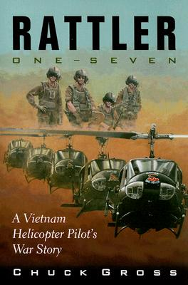 Image for Rattler One-Seven: A Vietnam Helicopter Pilot's War Story
