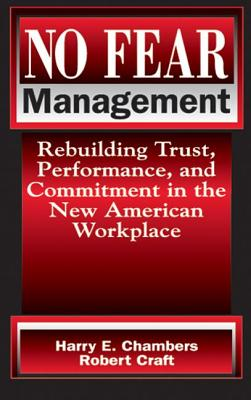 Image for No Fear Management: Rebuilding Trust, Performance and Commitment in the New American Workplace