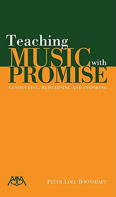 Teaching Music with Promise, Peter Loel Boonshaft