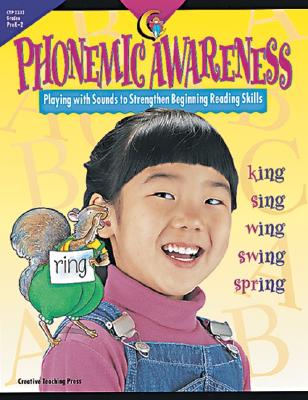 Image for Phonemic Awareness Playing With Sounds to Strengthen Beginning Reading Skills