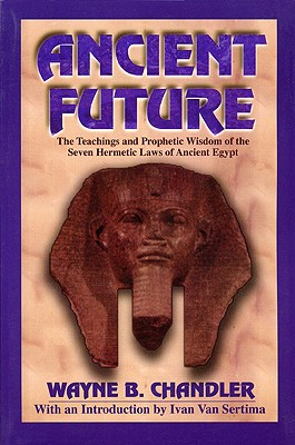 Ancient Future, Chandler, Wayne