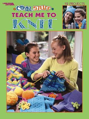 Image for Cool Stuff Teach Me to Knit  (Leisure Arts #3322)