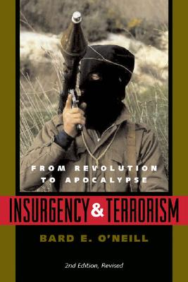Image for Insurgency and Terrorism: From Revolution to Apocalypse, Second Edition, Revised