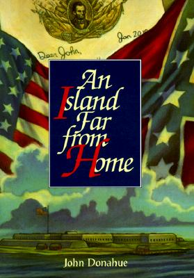 An Island Far from Home, Donahue, John