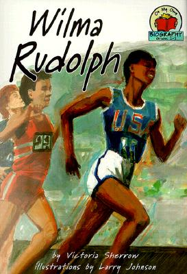 Wilma Rudolph (On My Own Biography), Sherrow, Victoria