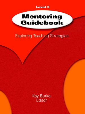 Mentoring Guidebook Level 2: Exploring Teaching Strategies