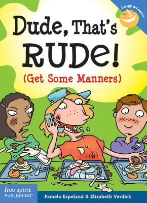 Image for Dude, That's Rude!: (Get Some Manners) (Laugh And Learn)