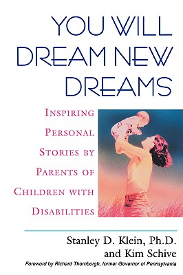 Image for You Will Dream New Dreams: Inspiring Personal Stories by Parents of Children With Disabilities