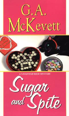 Sugar And Spite: A Savannah Reid Mystery (Savannah Reid Mysteries), G.A. McKevett