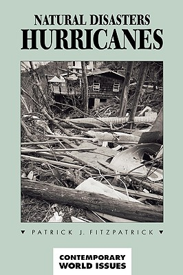 Image for Natural Disasters: Hurricanes: A Reference Handbook (Contemporary World Issues)