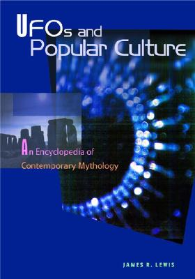 Image for Ufos and Popular Culture: An Encyclopedia of Contemporary Mythology
